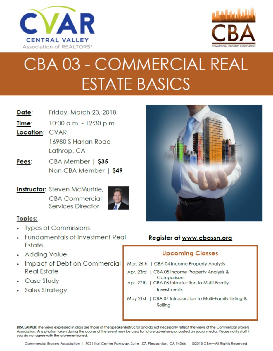 CBA 03 Commercial Real Estate Basics @ CVAR | Lathrop | California | United States