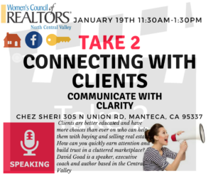 WCR - Take 2 Connecting w/Clients - David Goad @ Chez Shari | Manteca | California | United States