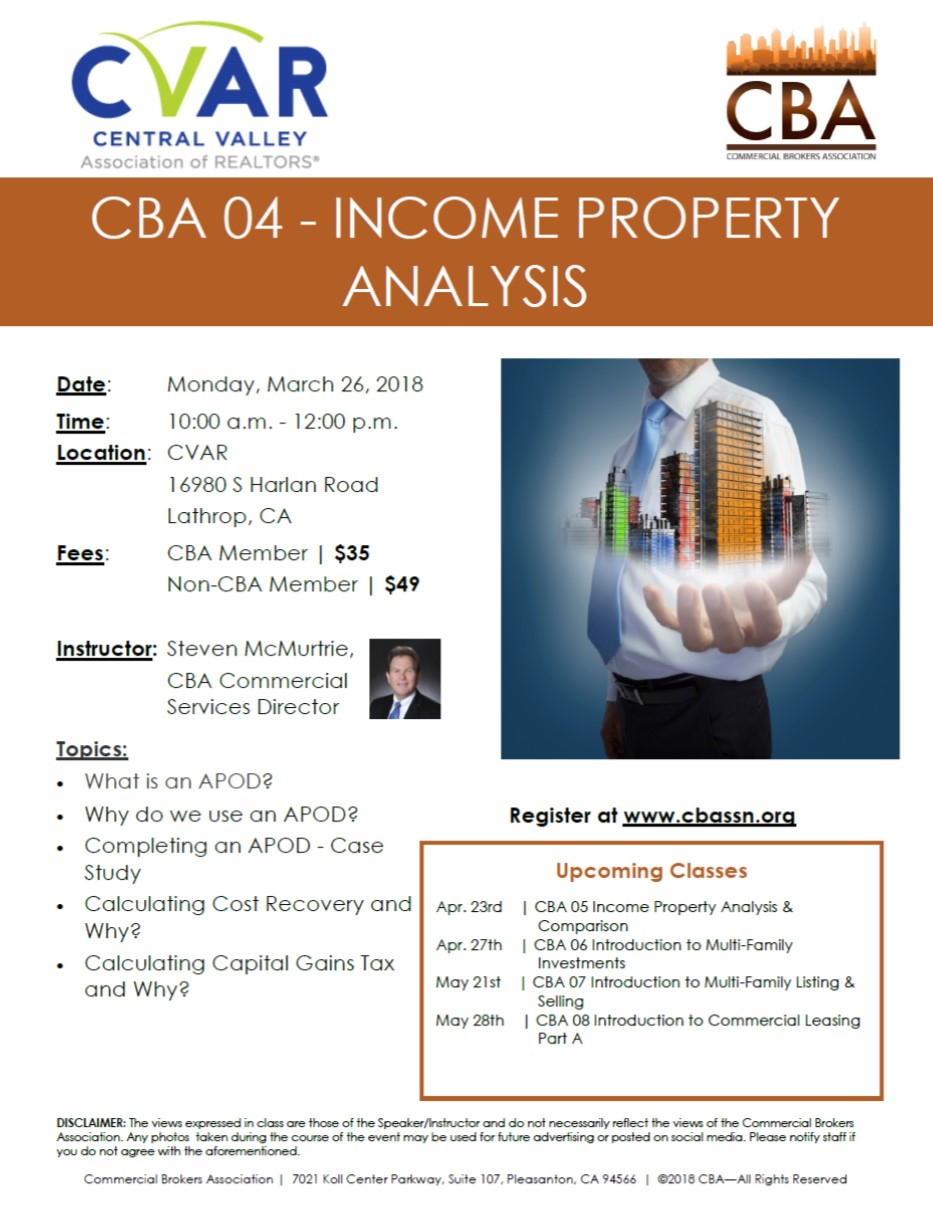 CBA 04 - Income Property Analysis @ CVAR | Lathrop | California | United States