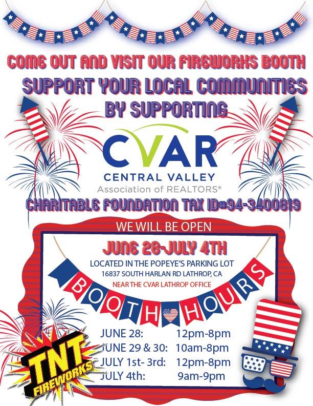 CVAR Charitable Foundation Fireworks Booth @ Popeye's Parking Lot (Near the CVAR Lathrop Office)