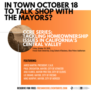 CCRE Series: Tackling Homeownership Issues in CA Central Valley @ Fresno State University