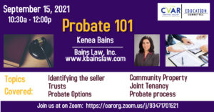 Probate 101 with Kanea Bains @ ZOOM